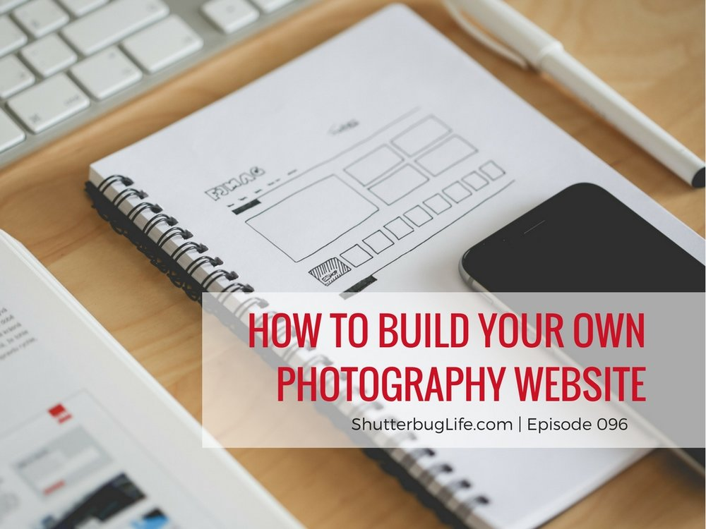 How to build your own photography website.jpg