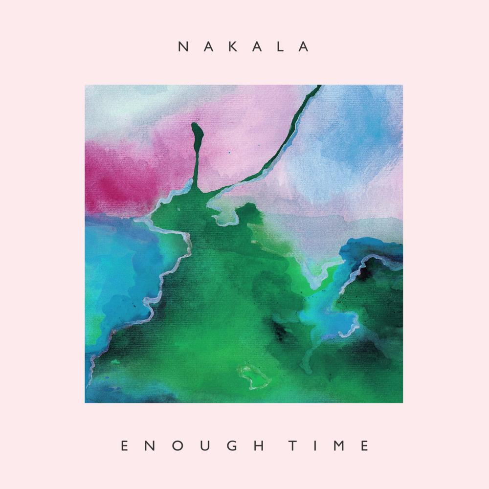 nakala enoughtime live artwork sample.png