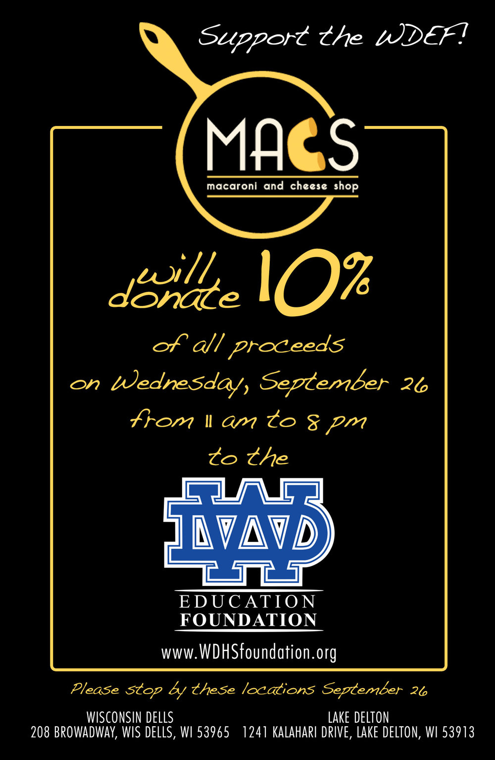 On September 26, from 11am - 8pm, MACS Macaroni and Cheese Shop will donate 10% of all proceeds to the Wisconsin Dells Education Foundation.
