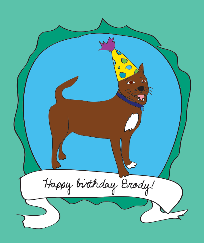 For my dog, Brody, on his birthday