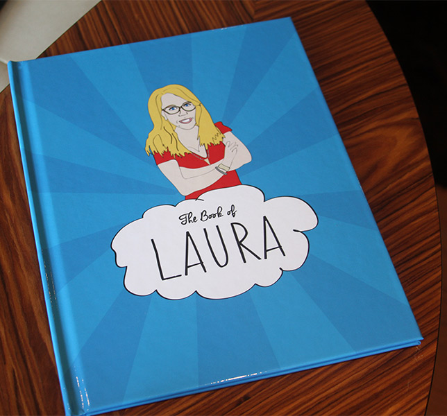 The Book of Laura - for Laura on her birthday