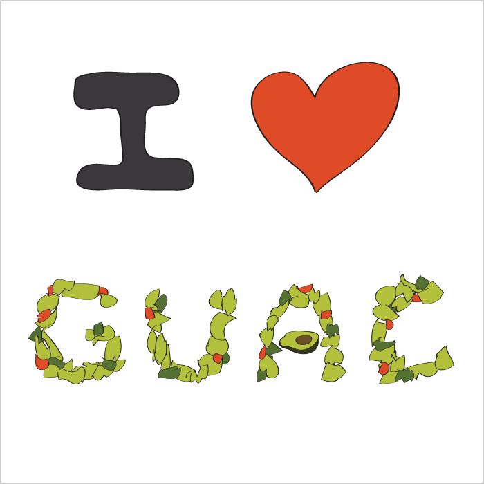 I LOVE GUAC