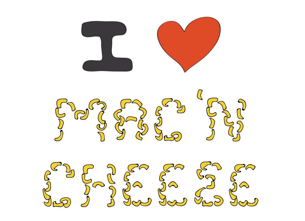 I LOVE MAC 'N CHEESE
