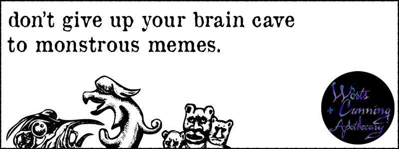 monstrous memes brain cave