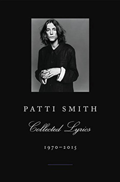 Collected Lyrics , by Patti Smith