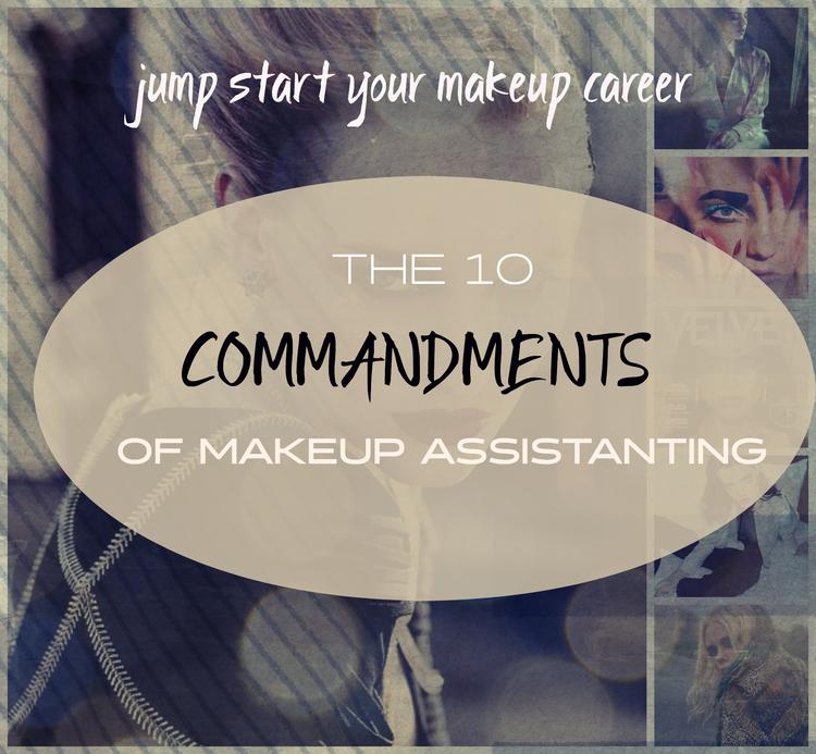 THE 10 COMMANDMENTS OF MAKEUP ASSISTING — GLOSSIBLE