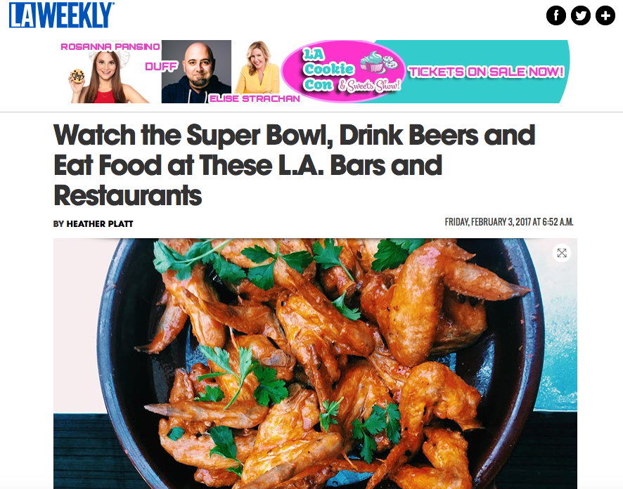 LA Weekly | Watch The Super Bowl, Drink Beers and Eat Food at These LA Bars and Restaurants