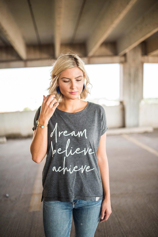 dream.believe.achieve. - quality + comfort