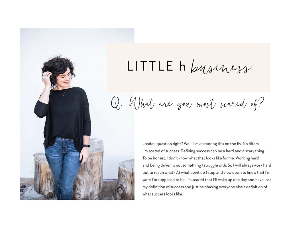 real talk || business talk || Small business, owner & creator, Little h Creative. What are you scared of?