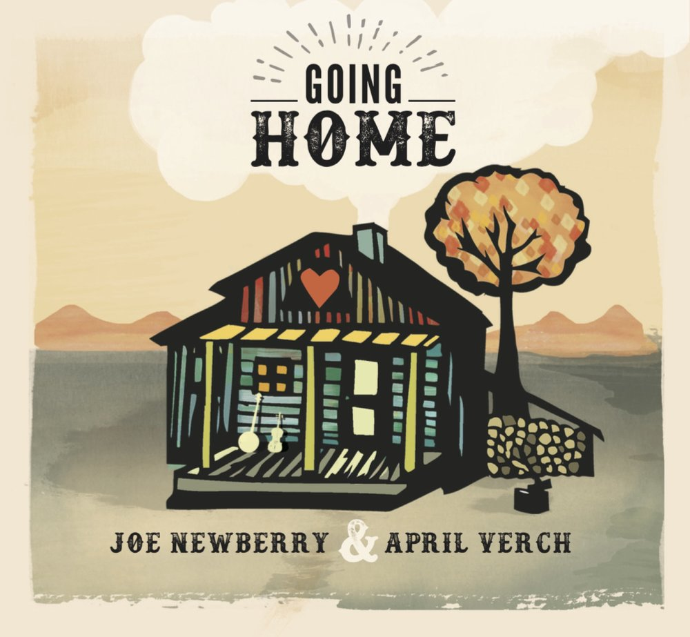 Joe Newberry & April Verch- Going Home Cover.jpg