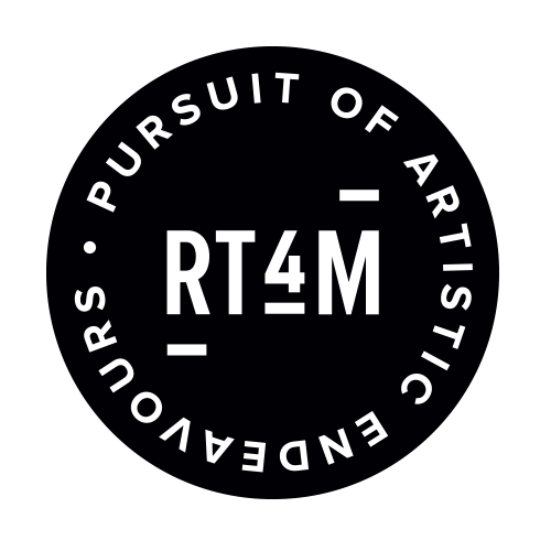 RT4M - Pursuit of Artistic Endeavours