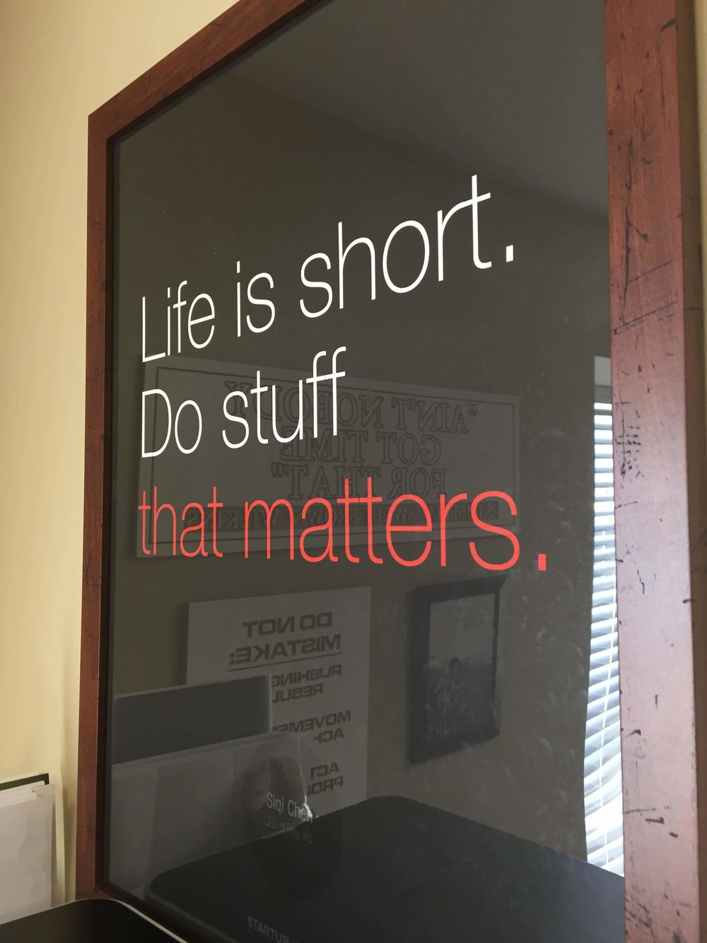 Life is short, do stuff that matters
