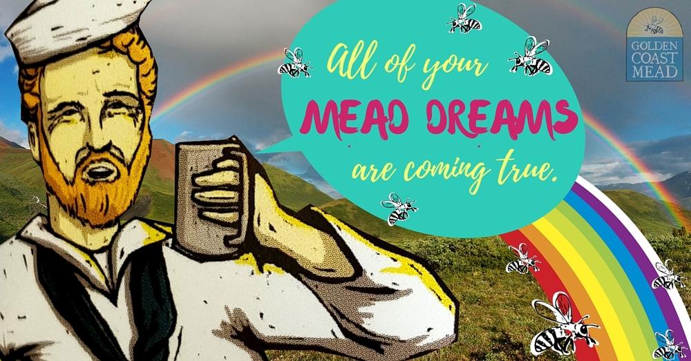goldencoastmead-meaddreams