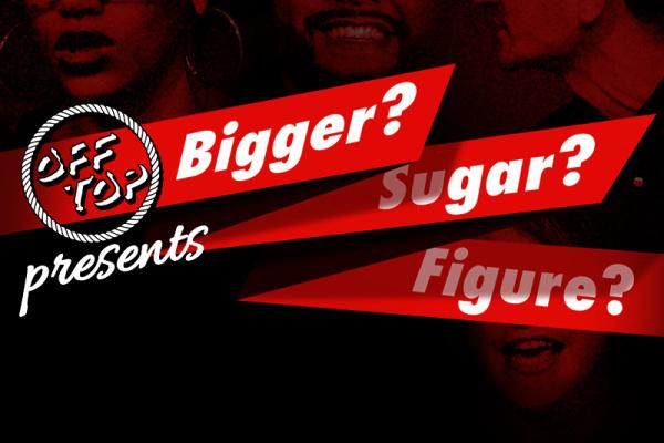 Bigger? Sugar? Figure?.jpg