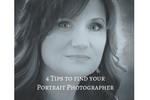 Click on this picture to download the free 4-Tips to find a Portrait Photographer.