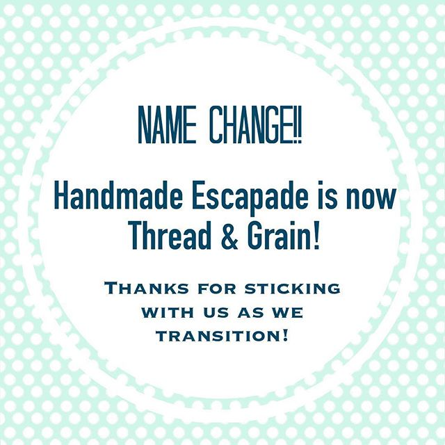 In preparation of our official launch party (starting on Sunday!!) our name has changed on here as well. Out with the old and in with the new, right?  Thanks for sticking with us during the rebrand! @threadandgrain is our new handle and #threadandgrain for tagging our goods! Let's party! 🎉🎉