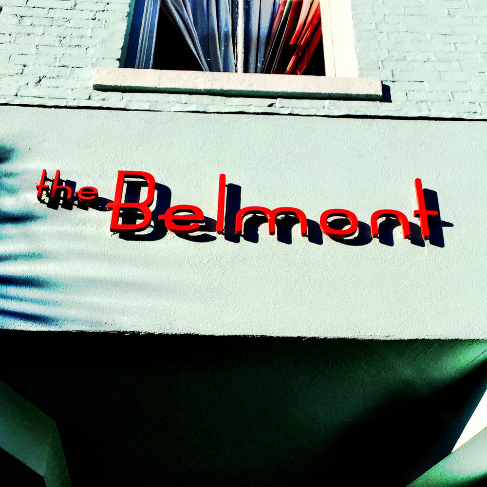 The Belmont has an ol' timey 20's era feel.  And the sign says that.  Grab a classy cocktail and soak in this hip joint.