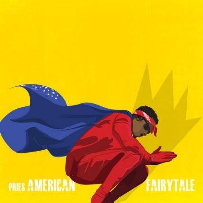 Pries - American Fairytale