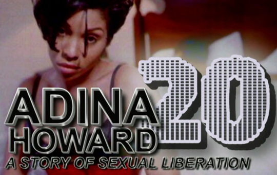 See the full video of ADINAHOWARD 20: A STORY OF SECUAL LIBERATION! Learn all there is about Adina Howard and her journey to superstardom. Learn how she paved the way for what we see today in music. Click   HERE   to view!