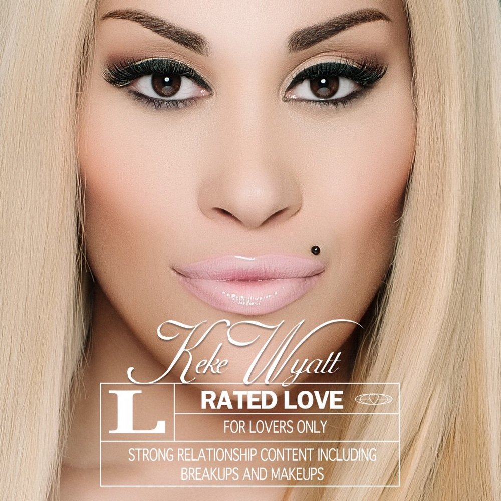 Keke Wyatt, Rated Love
