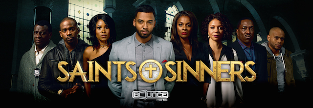 Advertisement: Saints & Sinners: BounceTV