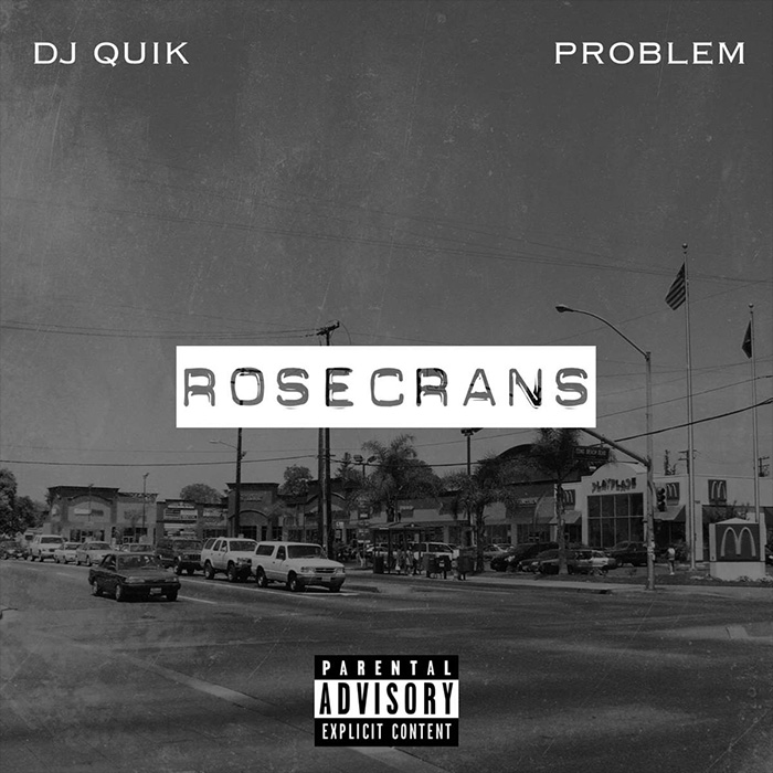 DJ-Quik-Problem-Rosecrans-01.jpg