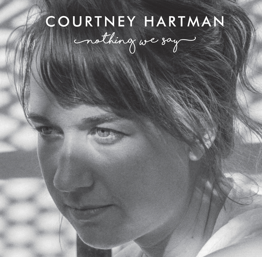 Courtney-Hartman-Nothing-We-Say-EP