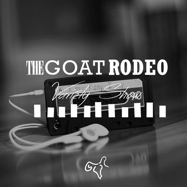 "Welcome to the Island of Misfit Noise. Meet ""The Goat Rodeo Variety Show""  www.GoatRodeoDC.com/goat-rodeo-variety-show"