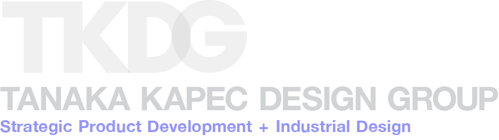 Tanaka Kapec Design Group : Strategic Product Development + Industrial Design Services