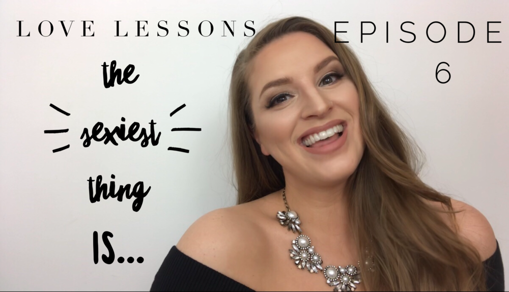 Love Lessons Episode 6 Whats The Sexiest Thing  https://youtu.be/mWJPa8NnFmI