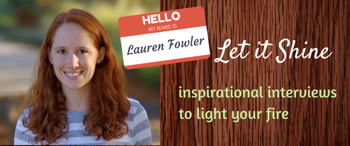 Let it Shine - Lauren Fowler