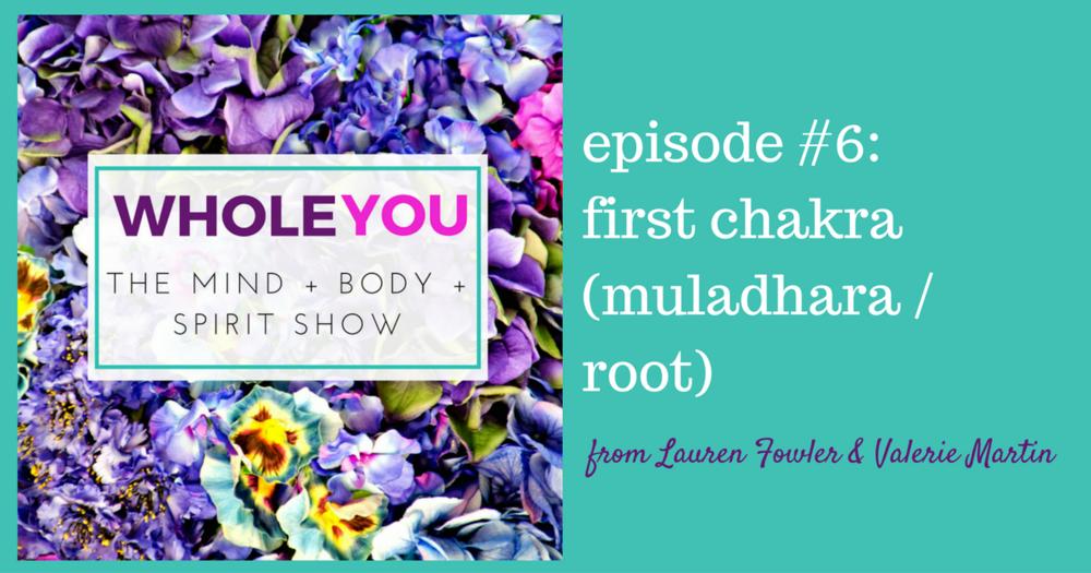 wholeyou-6-muladhara-root-first-chakra