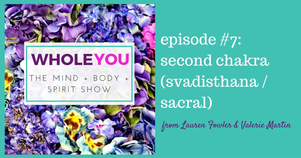 wholeyou-7-svadisthana-sacral-chakra-2