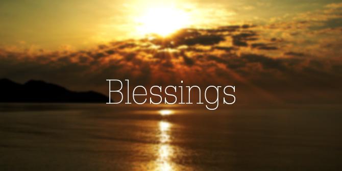 North Creek Presbyterian ChurchBlogs - God's Blessing & Benediction