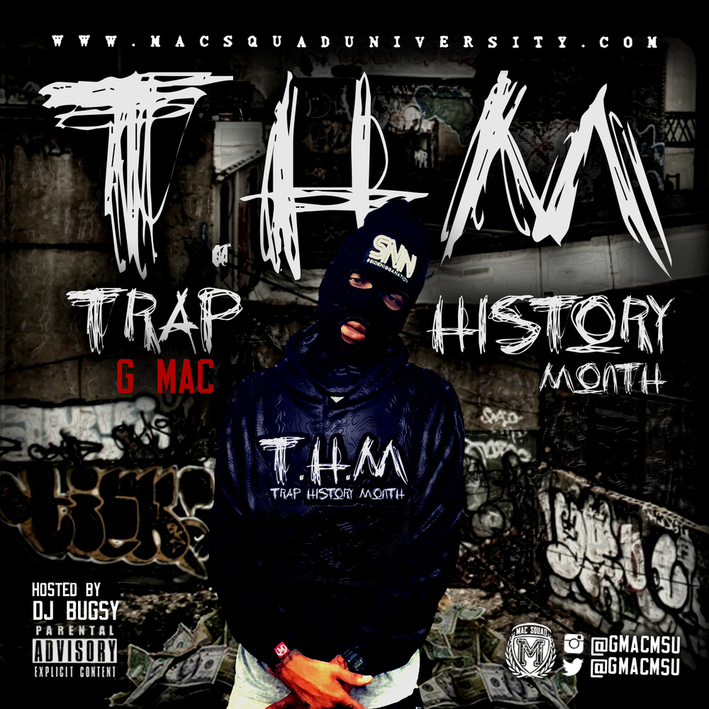 TRAP HISTORY MONTH (2015)