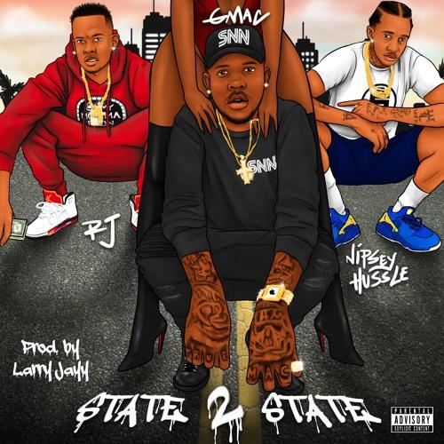 GMAC - State 2 State ft RJ & Nipsey Hussle