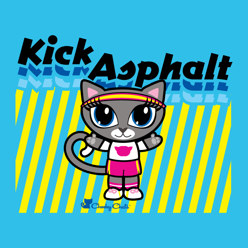 Kick some asphalt today!