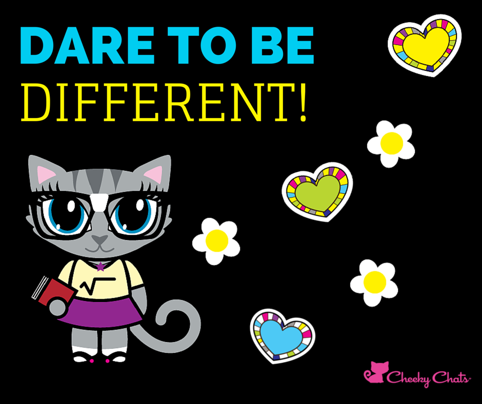 Dare to be…. whoever and whatever you want!