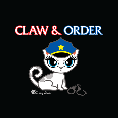 Claw & Order: Special Kitties Unit :-)    [Get the t-shirt here:   http://www.cheekychats.com/claw-and-order-t-shirt/  ]