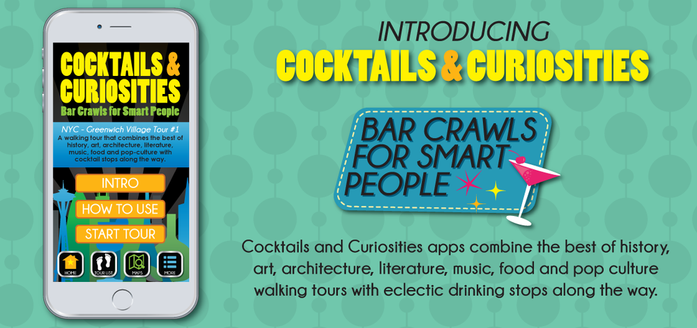 Cocktails and Curiosities New York City Walking Tours App Series