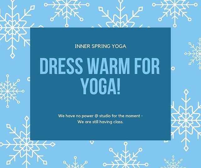 Due to high winds overnight downtown New Albany is experiencing a power outage.  We are still open for classes but have no heat. Dress warmly if you are coming to class this afternoon. We will continue to monitor the power situation and let you know about the 5:30 class.