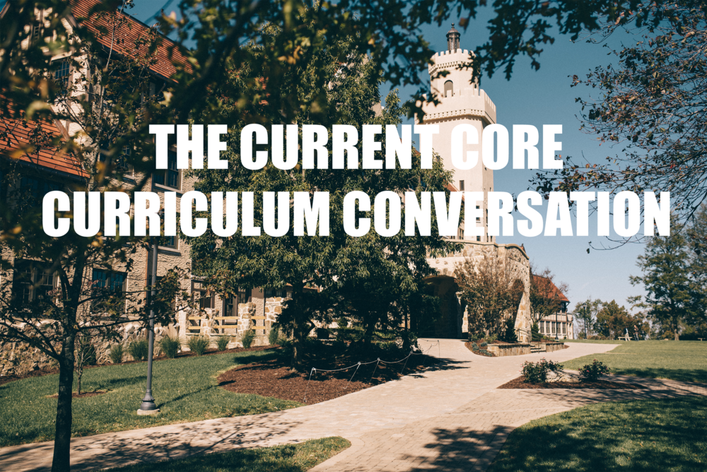 Changes to the core curriculum are taking shape in response to new QEP recommendations and shifting student preferences.