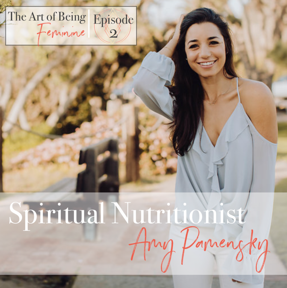 Amy Pamensky Ep 2 The Art of Being Feminine.png