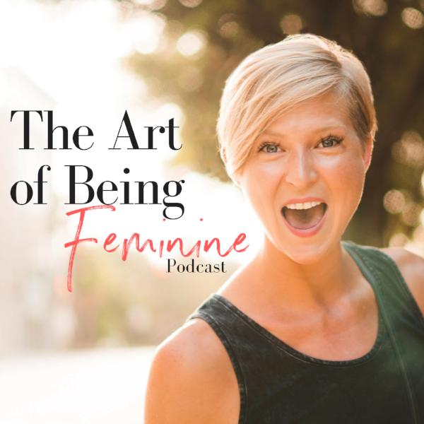 Kirsten Asher The Art of Being Feminine Podcast