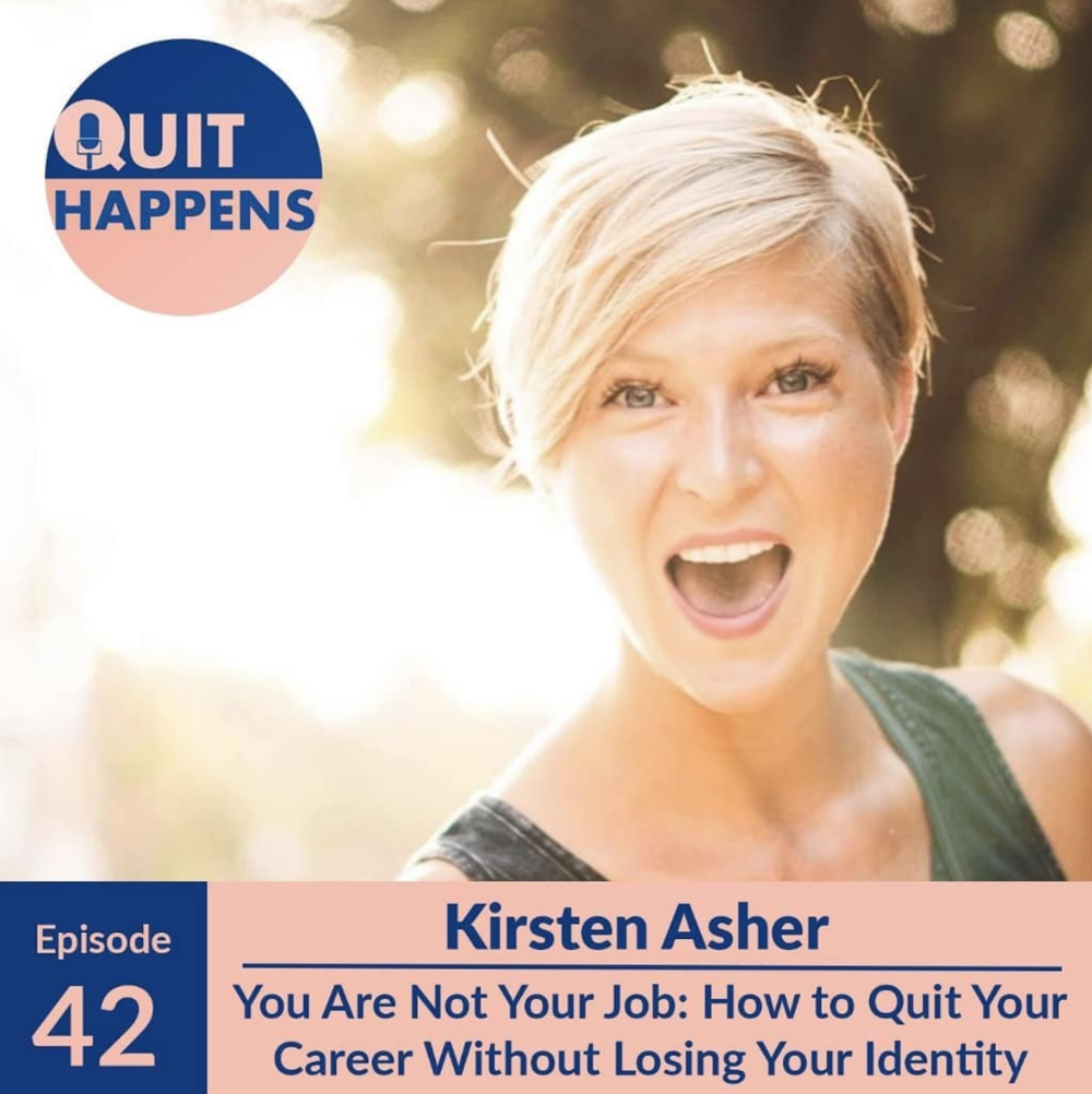 quit happens podcast kirsten asher