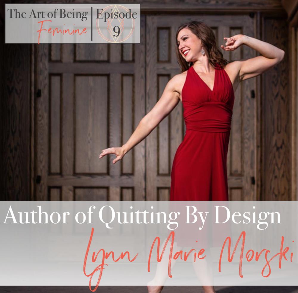 The Art of Being Feminine Lynn Marie Morski.png