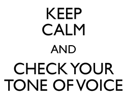 keep-calm-and-check-your-tone-of-voice.png
