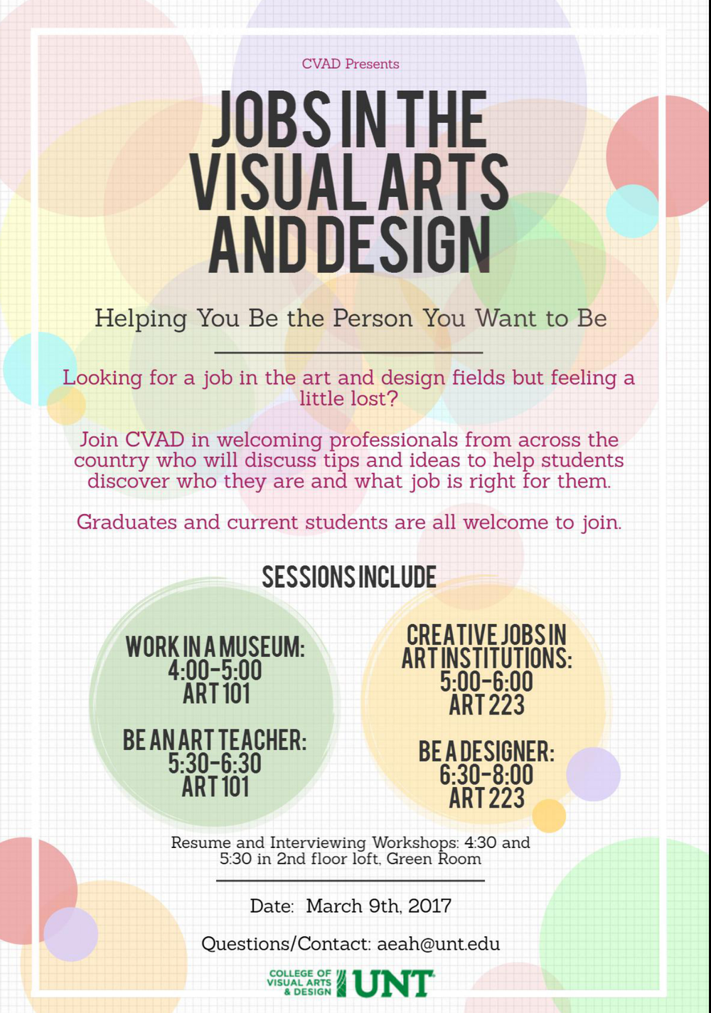 art advisor s blog last week the university of north texas college of visual arts and design cvad held a seminar for students looking or soon to be looking for jobs in the