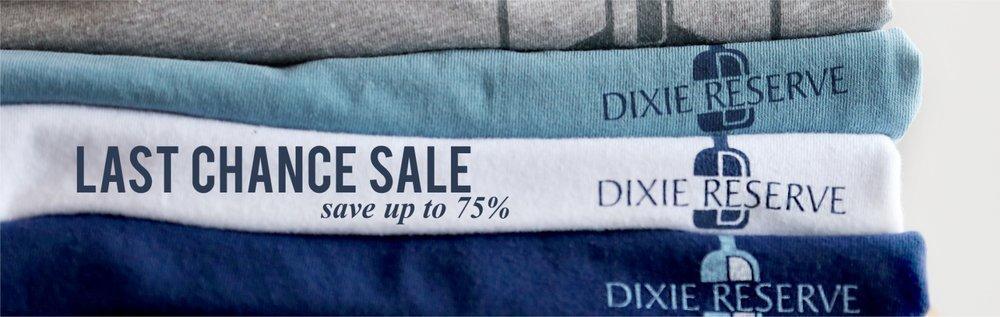 last chance sale dixie reserve.jpg