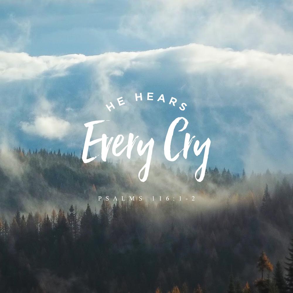 he hears every cry.jpg